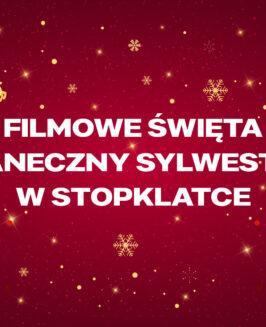 FILMOWE ŚWIĘTA ITANECZNY SYLWESTER WSTOPKLATCE